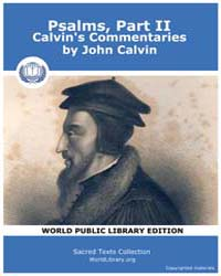 Psalms, Part II, Calvin's Commentaries by Calvin, John