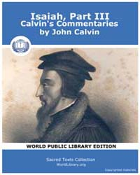 Isaiah, Part Iii, Calvin's Commentaries,... by Calvin, John