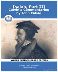Isaiah, Part Iii, Calvin's Commentaries,... by Calvin, John