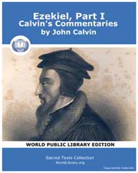 Ezekiel, Part I, Calvin's Commentaries, ... by Calvin, John