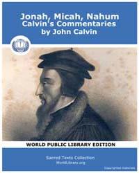 Jonah, Micah, Nahum, Calvin's Commentari... by Calvin, John