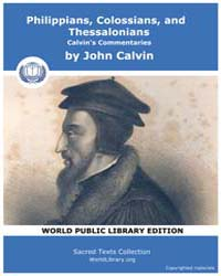 Philippians, Colossians, and Thessalonia... by Calvin, John