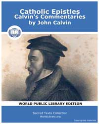 Catholic Epistles, Calvin's Commentaries... by Calvin, John