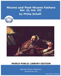 Nicene and Post-nicene Fathers, Ser. Ii,... Volume II, Number III by Schaff, Philip