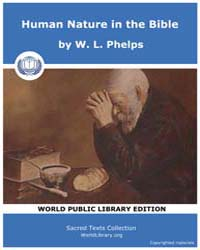 Human Nature in the Bible by Phelps, W. L.