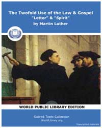 The Twofold Use of the Law & Gospel Lett... by Luther, Martin