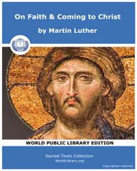 On Faith & Coming to Christ, Score Chr T... by Luther, Martin