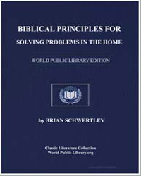 Biblical Principles for Solving Problems... by Schwertley, Brian
