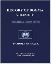 History of Dogma-Volume Iv by Harnack, Adolf