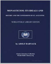 Monasticism: Its Ideals and History and ... by Harnack, Adolf