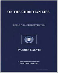On the Christian Life by Calvin, John