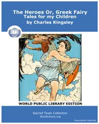 The Heroes Or, Greek Fairy Tales for My ... by Kingsley, Charles