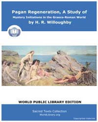 Pagan Regeneration, a Study of Mystery I... by Willough, H. R.