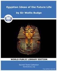 Egyptian Ideas of the Future Life by Budge, Sir Wallis