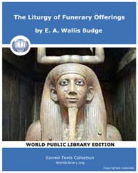The Liturgy of Funeral Offerings, Score ... by Budge, E. A. Wallis