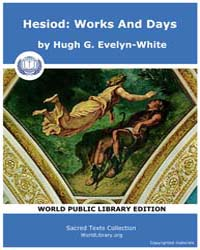 Hesiod: Works and Days by Evelyn-White, Hugh G.