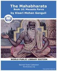 The Mahabharata Book 16 : Mausala Parva,... by Ganguli, Kisari Mohan