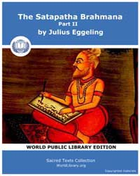 Satapatha Brahmana, Part II by Eggeling, Julius