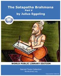 The Satapatha Brahmana, Part V by Eggeling, Julius