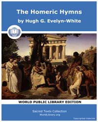 The Homeric Hymns by Evelyn-White, Hugh G.