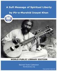 A Sufi Message of Spiritual Liberty by Inayat Khan, Pir-o-Murshid