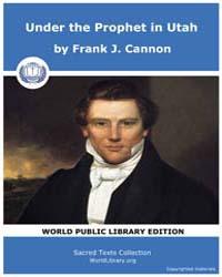 Under the Prophet in Utah, Score Mor Upu by Cannon, Frank J.