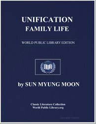 Unification Family Life by Moon, Sun Myung, Rev.