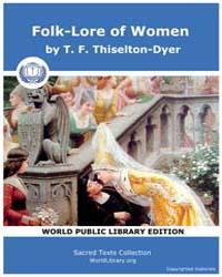 Folk-Lore of Women by Thiselton-Dyer, T. F.