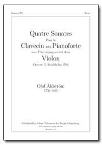 Quatre Sonates Pour le Clavecin Ou Piano... by Om, Olof Ahlstr