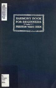 Harmony Book for Beginners (Harmony book... by Orem, Preston Ware