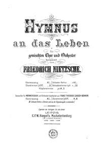 Hymnus an das Leben : Complete score Volume NWV 42 by Nietzsche, Friedrich