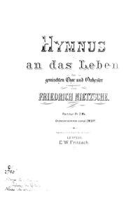 Hymnus an das Leben : Complete Score (mo... Volume NWV 42 by Nietzsche, Friedrich