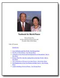 Textbook for World Peace, Selected Speec... by Moon, Sun Myung, Rev.