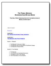 The Tribal Messiah the Holy Spirit Assoc... by Moon, Sun Myung, Rev.
