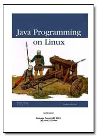 Java Programming on Linux by Meyers, Nathan