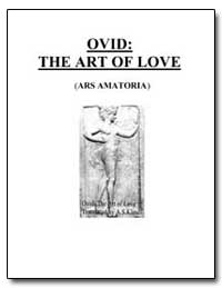 Ovid : The Art of Love by Naso, Publius Ovidius (Ovid)