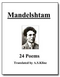 24 Poems of Mandelshtam by Mandelstam, Osip