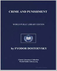 Crime and Punishment by Dostoevsky, Fyodor
