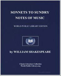 Sonnets to Sundry Notes of Music by Shakespeare, William