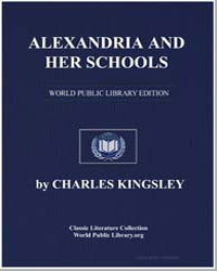 Alexandria and Her Schools by Kingsley, Charles