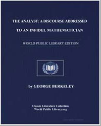 The Analyst : A Discourse Addressed to a... by Berkeley, George