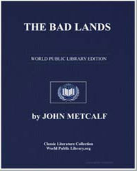 The Bad Lands by Metcalf, John