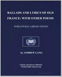 Ballads and Lyrics of Old France : With ... by Lang, Andrew