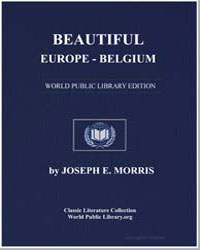 Beautiful Europe-Belgium by Morris, Joseph Ernest