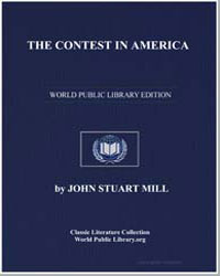 The Contest in America by Mill, John Stuart