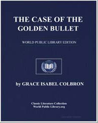The Case of the Golden Bullet by Colbron, Grace Isabel