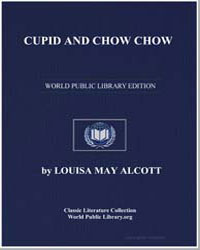 Cupid and Chow Chow by Alcott, Louisa May