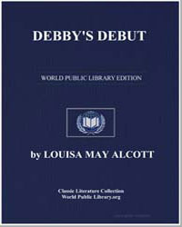 Debby's Debut by Alcott, Louisa May