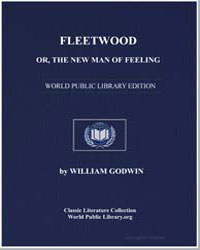 Fleetwood; Or, The New Man of Feeling by Godwin, William