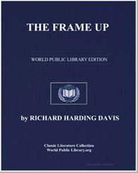 The Frame Up by Davis, Richard Harding